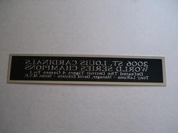 St. Louis Cardinals 2006 World Series Nameplate For A Baseba